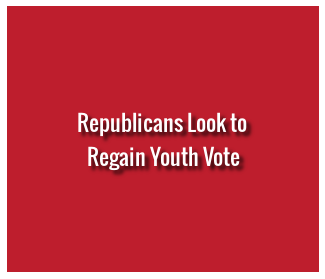 Republicans Look to Regain Youth Vote